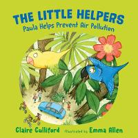 The Little Helpers: Paula Helps Prevent Air Pollution