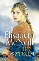 The Storm: A page-turning Scottish saga based on true events - The Storm 1 (Paperback)