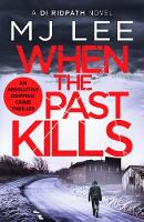 When the Past Kills - DI Ridpath Crime Thriller 5 (Paperback)
