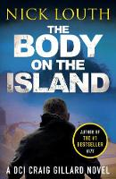 The Body on the Island - DCI Craig Gillard Crime Thrillers 6 (Paperback)