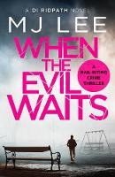 When the Evil Waits - DI Ridpath Crime Thriller 6 (Paperback)