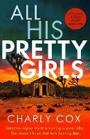 All His Pretty Girls - Detective Alyssa Wyatt 1 (Paperback)