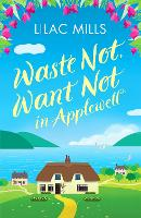 Waste Not, Want Not in Applewell - Applewell Village 1 (Paperback)