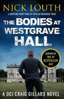 The Bodies at Westgrave Hall - DCI Craig Gillard Crime Thrillers 7 (Paperback)