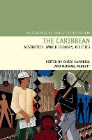 The Caribbean: Aesthetics, World-Ecology, Politics - Postcolonialism Across the Disciplines 18 (Paperback)