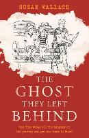 The Ghost They Left Behind (Paperback)
