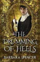 The Drumming of Heels: Book 3 of Children of Zeus (Paperback)