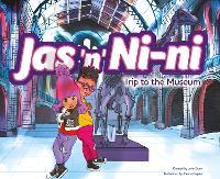 Jas 'n' Nini: Trip to the Museum (Paperback)