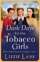 Dark Days for the Tobacco Girls