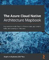 The The Azure Cloud Native Architecture Mapbook