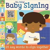 Yes Baby! Baby Signing (Board book)
