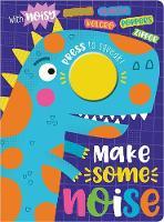 Make Some Noise! (Board book)