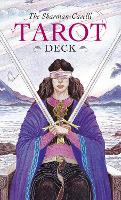 The Sharman-Caselli Tarot Deck: Begin your journey of discovery through the tarot