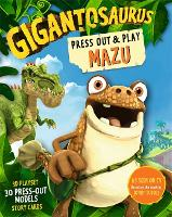 Gigantosaurus: Press Out and Play MAZU