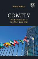 Comity: Multilateralism in the New Cold War (Hardback)