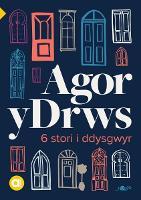 Cyfres Amdani: Agor y Drws