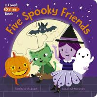 Five Spooky Friends - A Count & Slide Book 1