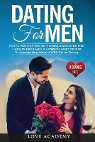 Dating for Men (3 Books in 1)