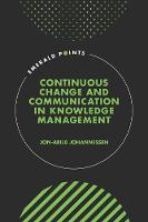 Continuous Change and Communication in Knowledge Management - Emerald Points (Hardback)