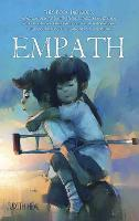 Empath: A practical guide for sensitive people to overcome anxiety, heal after a relationship with a narcissist, develop their emotional intelligence and sense of self, and control their emotions (Hardback)