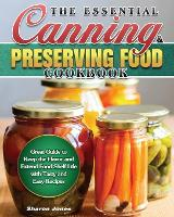 The Essential Canning and Preserving Food Cookbook (Paperback)