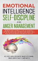 Emotional Intelligence, Self-Discipline and Anger Management