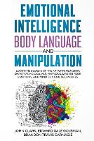Emotional Intelligence, Body Language and Manipulation