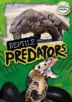 Reptile Predators - BookLife Freedom Readers (Paperback)