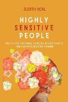 Highly Sensitive People: how to stop emotional overload, relieve anxiety and eliminate negative thinking (Paperback)