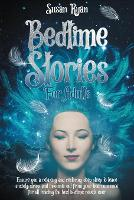 Bedtime Stories for Adults: Ensure You a Relaxing and Restoring Deep Sleep to Leave Anxiety, Stress and Insomnia Out from Your Bedroom Once for All Reading the Best Bedtime Novels Ever (Paperback)