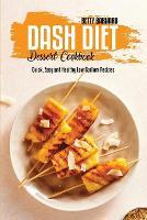 Dash Diet Dessert Cookbook