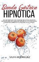 Banda Gastrica Hipnotica