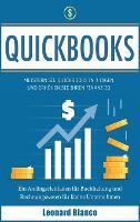Quickbooks: Meistern Sie Quickbooks in 3 Tagen und erhoehen Sie Ihren Finanz-IQ. Ein Anfangerleitfaden fur Buchhaltung und Rechnungswesen fur kleine Unternehmen [Quickbooks, German Edition] (Hardback)