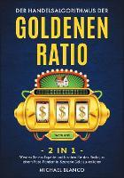 Der Handelsalgorithmus Der Goldenen Ratio [2 in 1]