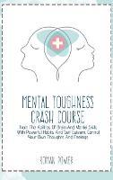 Mental Toughness Crash Course