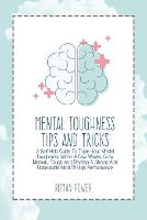 Mental Toughness Tips And Tricks