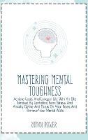 Mastering Mental Toughness