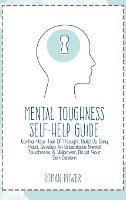 Mental Toughness Self-Help Guide
