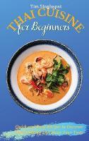 Thai Cuisine for Beginners