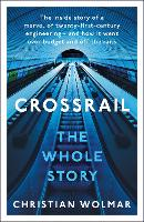 The Story of Crossrail (Paperback)