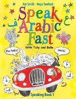 Speak Arabic Fast - Speaking Book 1