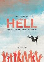 Welcome To Hell: (And Other Poems About Adulthood) (Paperback)