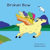 Broken Bow - Seordag Stories 2 (Paperback)