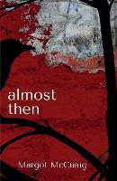 Almost Then (Paperback)