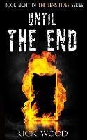 Until The End - The Sensitives 8 (Paperback)