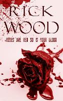 Roses Are Red So Is Your Blood (Paperback)