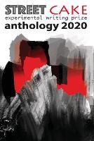 streetcake writing prize anthology 2020 (Paperback)