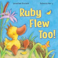 Ruby Flew Too! - Ruby the Duckling (Paperback)