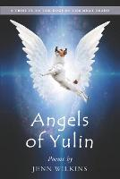 Angels of Yulin: A Tribute to the Dogs of the Meat Trade (Paperback)