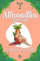 Almondine Grows Up